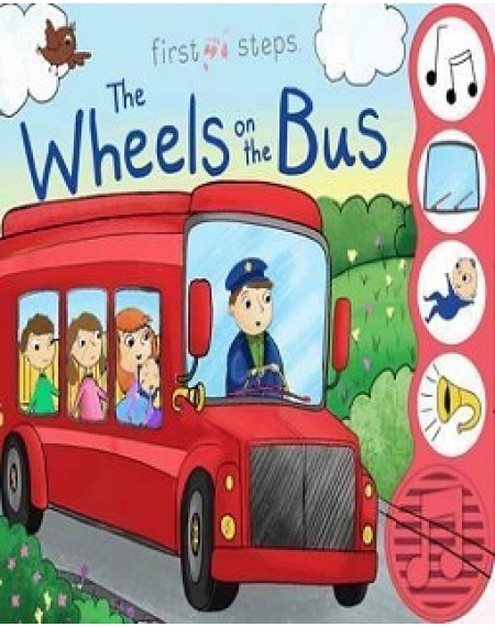 First Steps 4-Sound Books : Wheels on the Bus