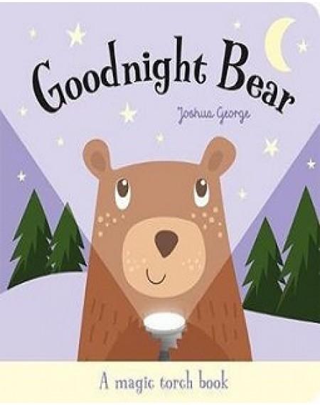 Goodnight Bear (Torchlight Book)